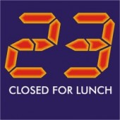 23 - Closed For Lunch Stupid T-Shirt