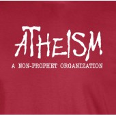 Atheism Non-Prophet T-Shirt 16 Colours - to 2XL