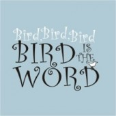 Bird is the Word Funny Retro T-Shirt