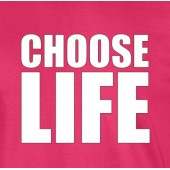 Choose life T-Shirt 16 Colours - to 2XL
