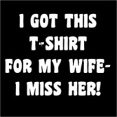 I Got This Tee For My Wife Funny T-Shirt