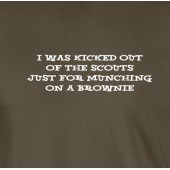 Kicked Out Of The Scouts T-Shirt 16 Colours - to 2XL