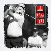My day Off Storm Trooper Golf Funny Star Wars Inspired T-shirt 16 Colours - to 2XL