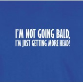 Not Bald T-Shirt 16 Colours - to 2XL