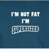 I'm Not Fat...T-Shirt 16 Colours - to 2XL