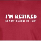 Retired What Discount Do I Get Funny T-Shirt