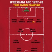 Wrexham AFC Limited Edition 3rd Division Champions 77-78 - to 5XL