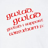 Gwlad Gwlad I Support Wrexham AFC Limited Edition - to 5XL