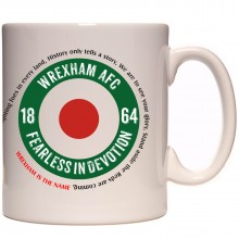 Wrexham AFC Fearless in Devotion Mod Target Mug