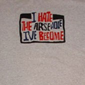 Billy Bragg Inspired - I Hate The Arsehole I've Become T-Shirt